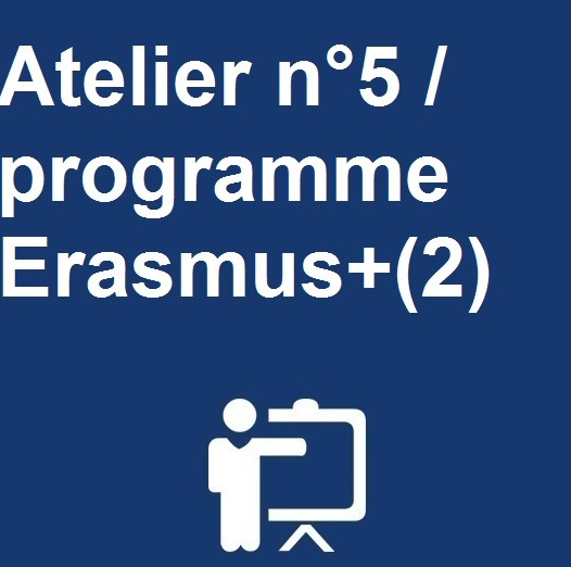 Atelier n°5 / programme Erasmus+(2)