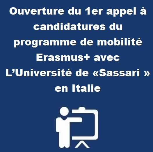 Ouverture du 1er appel à candidatures du programme de mobilité Erasmus+ avec L'Université de «Sassari » en Italie