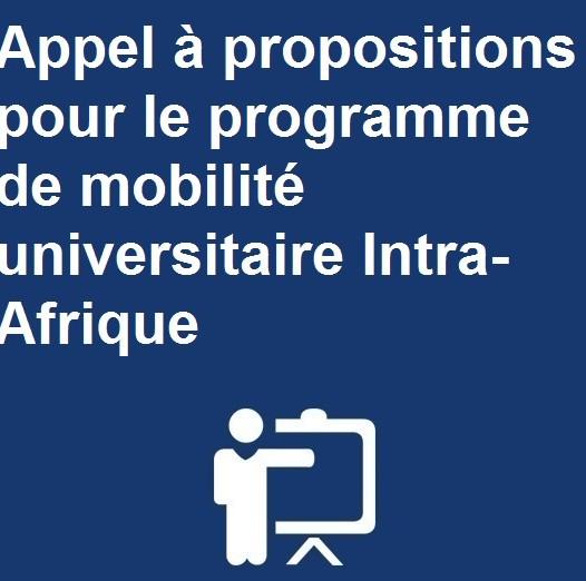 Appel à propositions pour le programme de mobilité universitaire Intra-Afrique