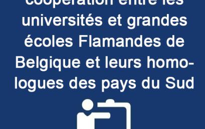 Appel à projets de coopération entre les universités et grandes écoles Flamandes de Belgique et leurs homologues des pays du Sud