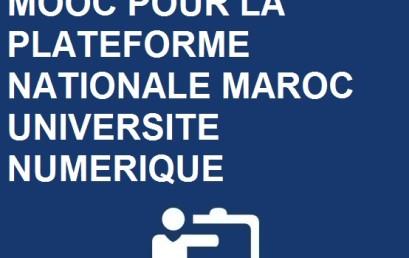 AVIS DE PROLONGATION DE L'APPEL A PROJETS MOOC POUR LA PLATEFORME NATIONALE MAROC UNIVERSITE NUMERIQUE