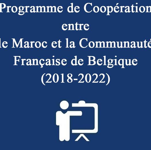 Programme de Coopération entre le Maroc et la Communauté Française de Belgique (2018-2022)