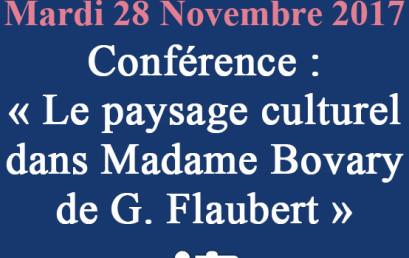 Formation Doctorale: Conférence : « Le paysage culturel dans Madame Bovary de G. Flaubert »