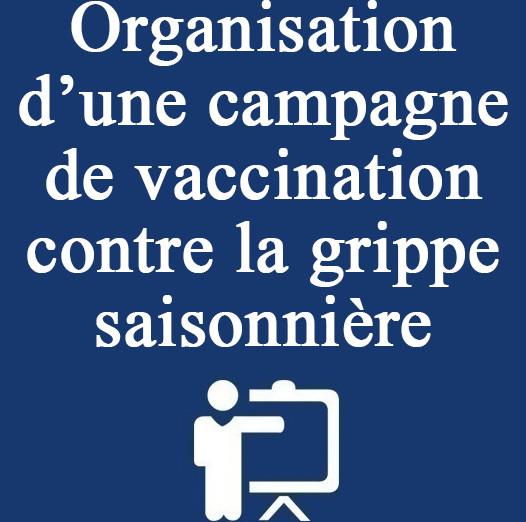 Organisation d'une campagne de vaccination contre la grippe saisonnière
