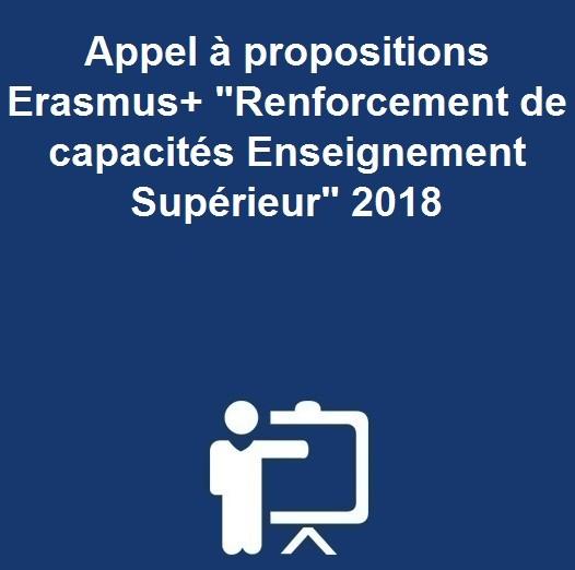 Appel à propositions Erasmus+»Renforcement de capacités Enseignement Supérieur» 2018