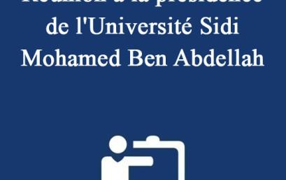 Réunion à la présidence de l'Université Sidi Mohamed Ben Abdellah