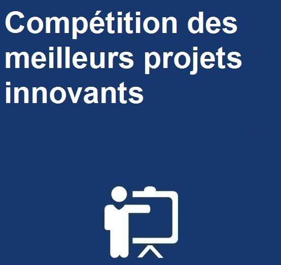 Compétition des meilleurs projets innovants