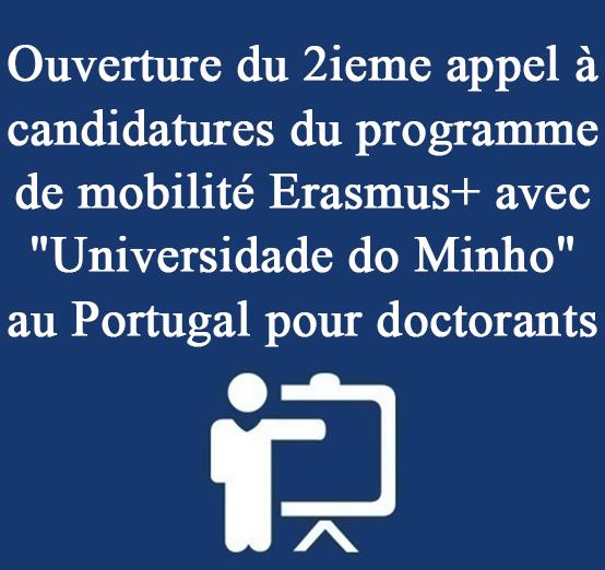Ouverture du 2ieme appel à candidatures du programme de mobilité Erasmus+ avec «Universidade do Minho» au Portugal pour doctorants