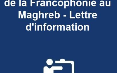 Agence Universitaire de la Francophonie au Maghreb – Lettre d'information