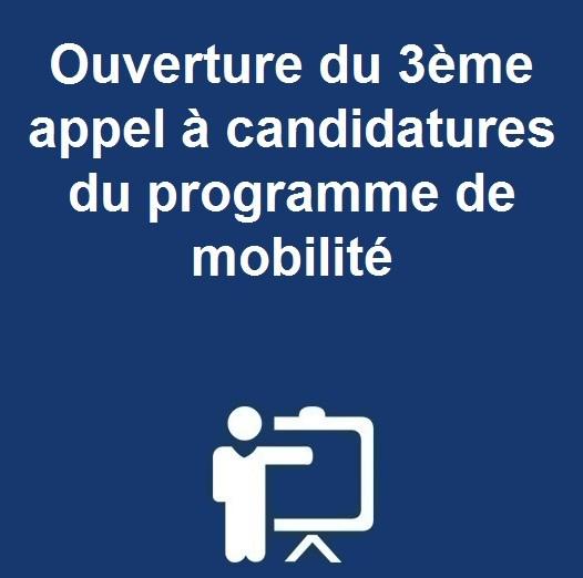 Ouverture du 3ème appel à candidatures du programme de mobilité