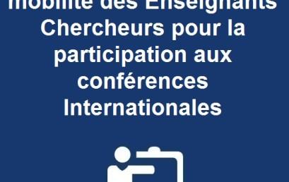 Appui de l'Université à la mobilité des Enseignants Chercheurs pour la participation aux conférences Internationales