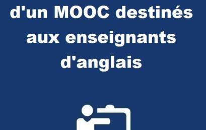 Annonce d'ouverture d'un MOOC destinés aux enseignants d'anglais