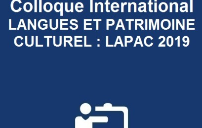 La 1ère édition du Colloque International LANGUES ET PATRIMOINE CULTUREL : LAPAC 2019